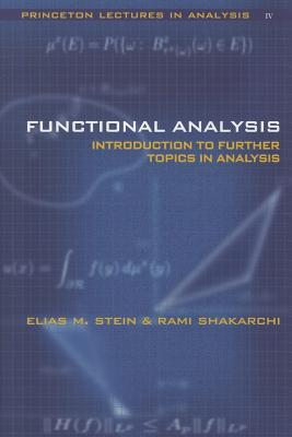 Functional Analysis By Stein, Elias M.