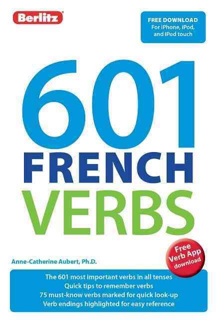 601 French Verbs By Berlitz International, Inc. (COR)